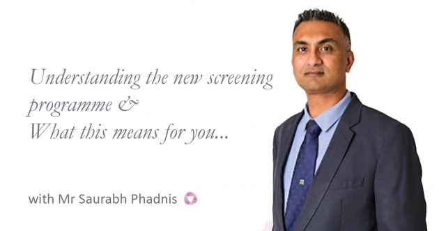 Understanding the new screening programme and what this means for you