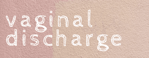 What is 'Normal' Vaginal Discharge?